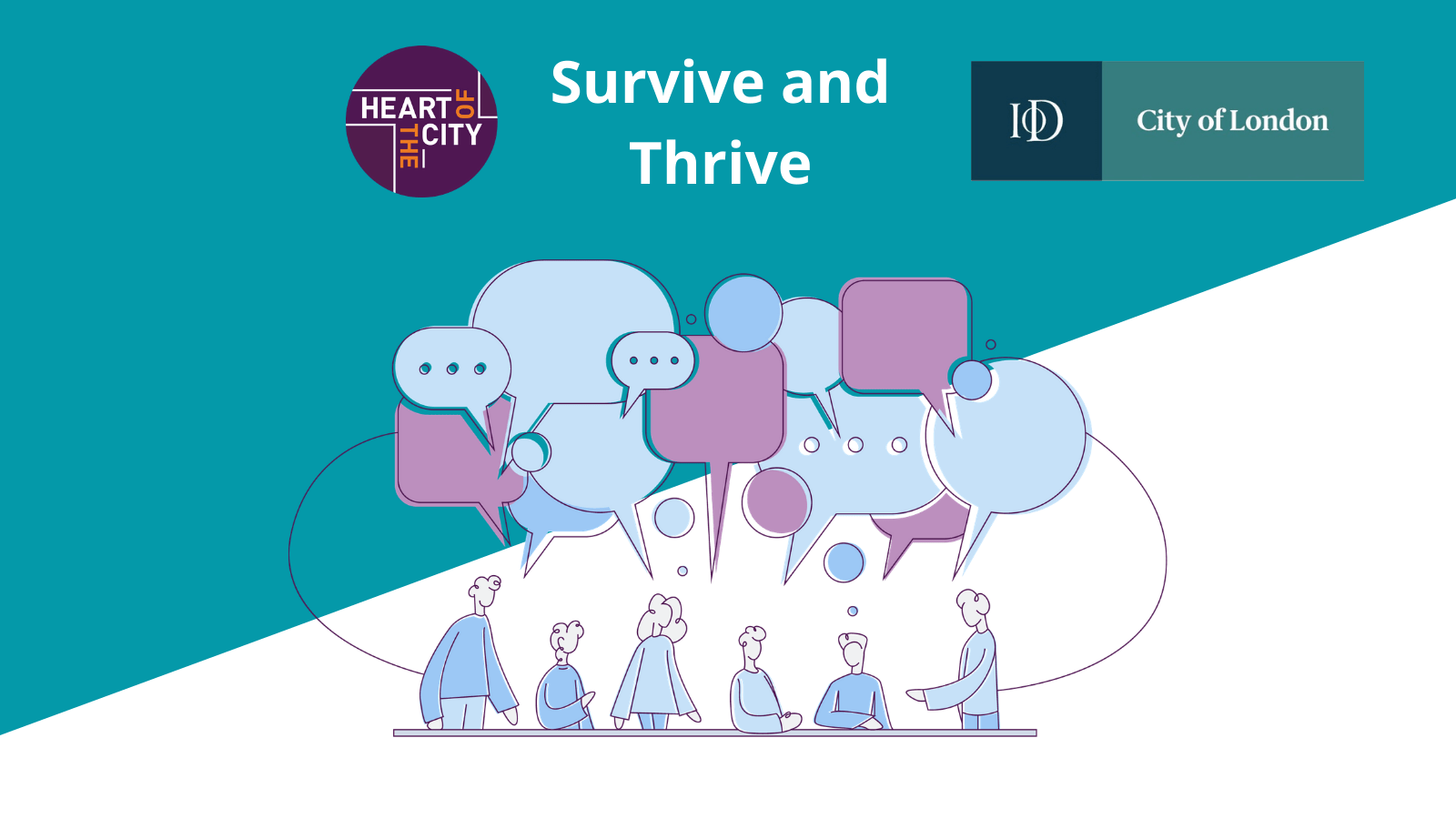 We're collaborating with the Institute of Directors City of London for our next Survive and Thrive series